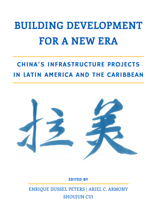 Chinese Infrastructure in Latin America: A New Frontier